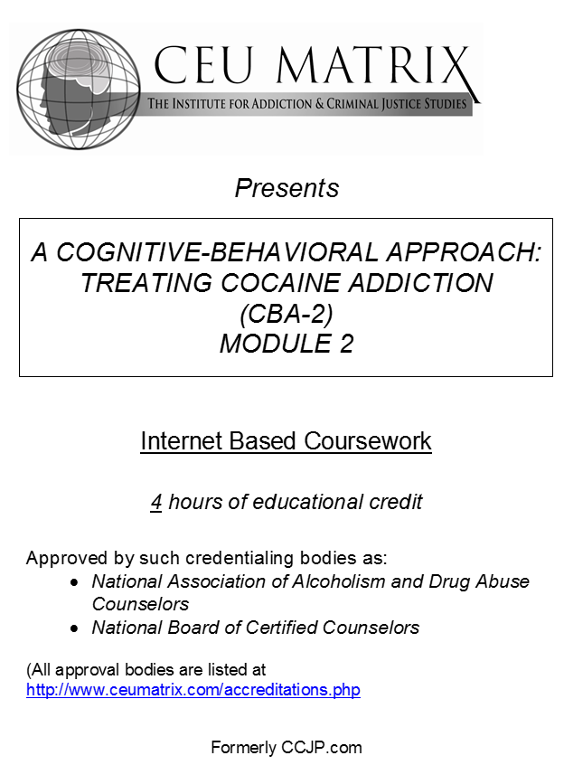 A Cognitive Behavioral Approach Treating Cocaine Addiction Cba 2