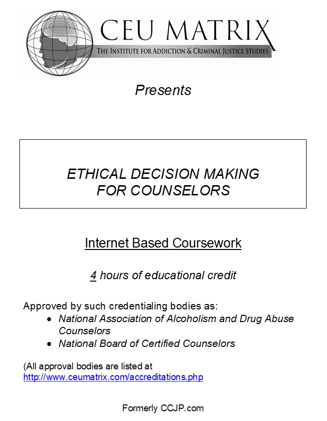 Ethical Decision Making for Counselors (4 hours)