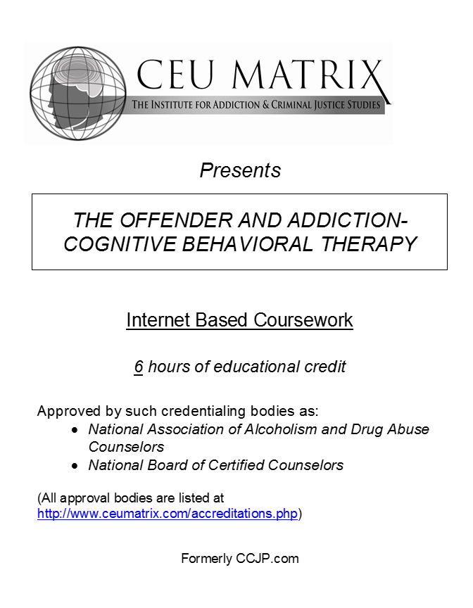 The Offender And Addiction Cognitive Behavioral Therapy 6 Hours
